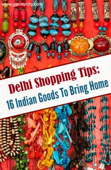 Delhi Shopping Tips: 16 Indian Goods To Bring Home