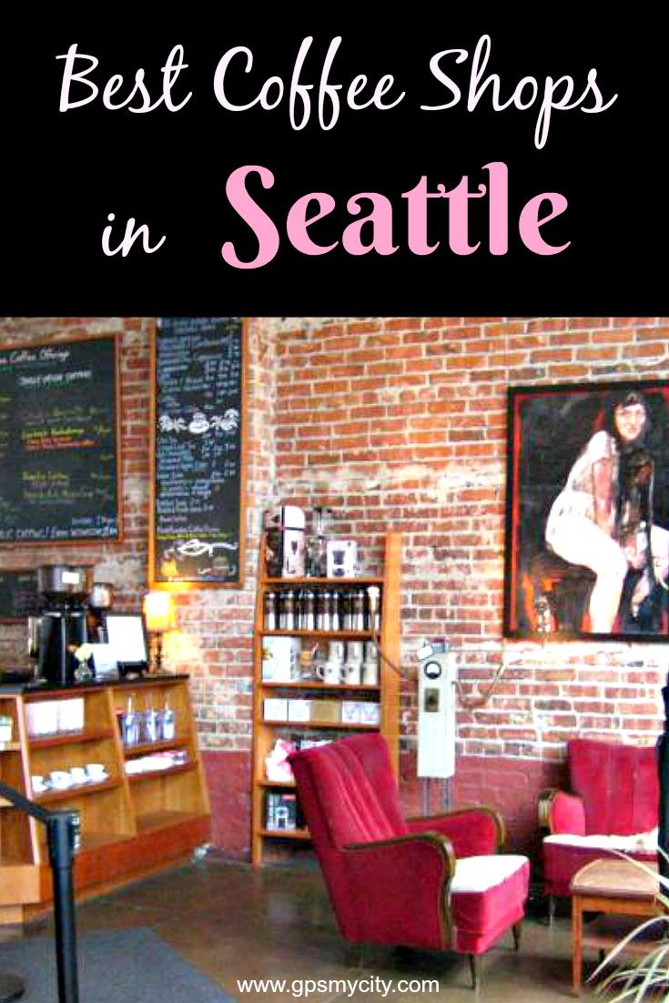 Best Coffee Shops In Seattle
