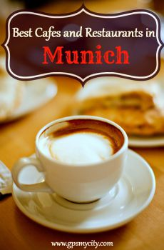 Top 10 Cafes and Restaurants in Munich