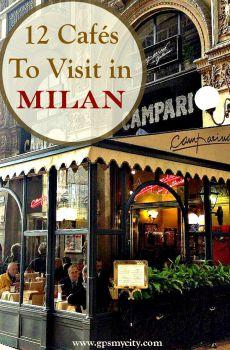 Cafes To Visit in Milan