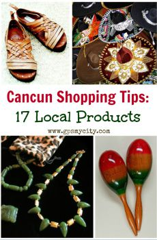Cancun Shopping Tips: 17 Local Products