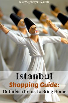 Istanbul Shopping Guide: 16 Turkish Items To Bring Home