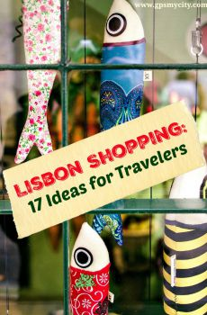 Lisbon Shopping: 17 Ideas for Travelers