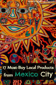 Souvenir Shopping Guide: 17 Must-Buy Local Products from Mexico City