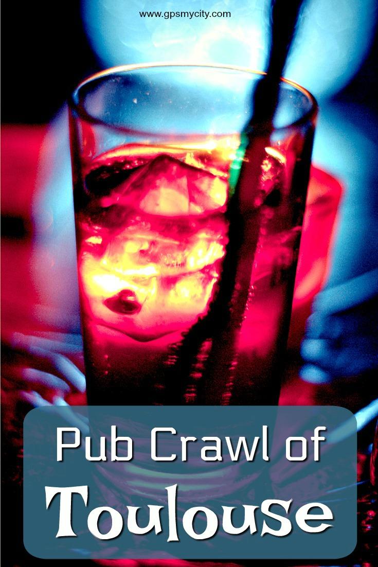 Pub Crawl of Toulouse