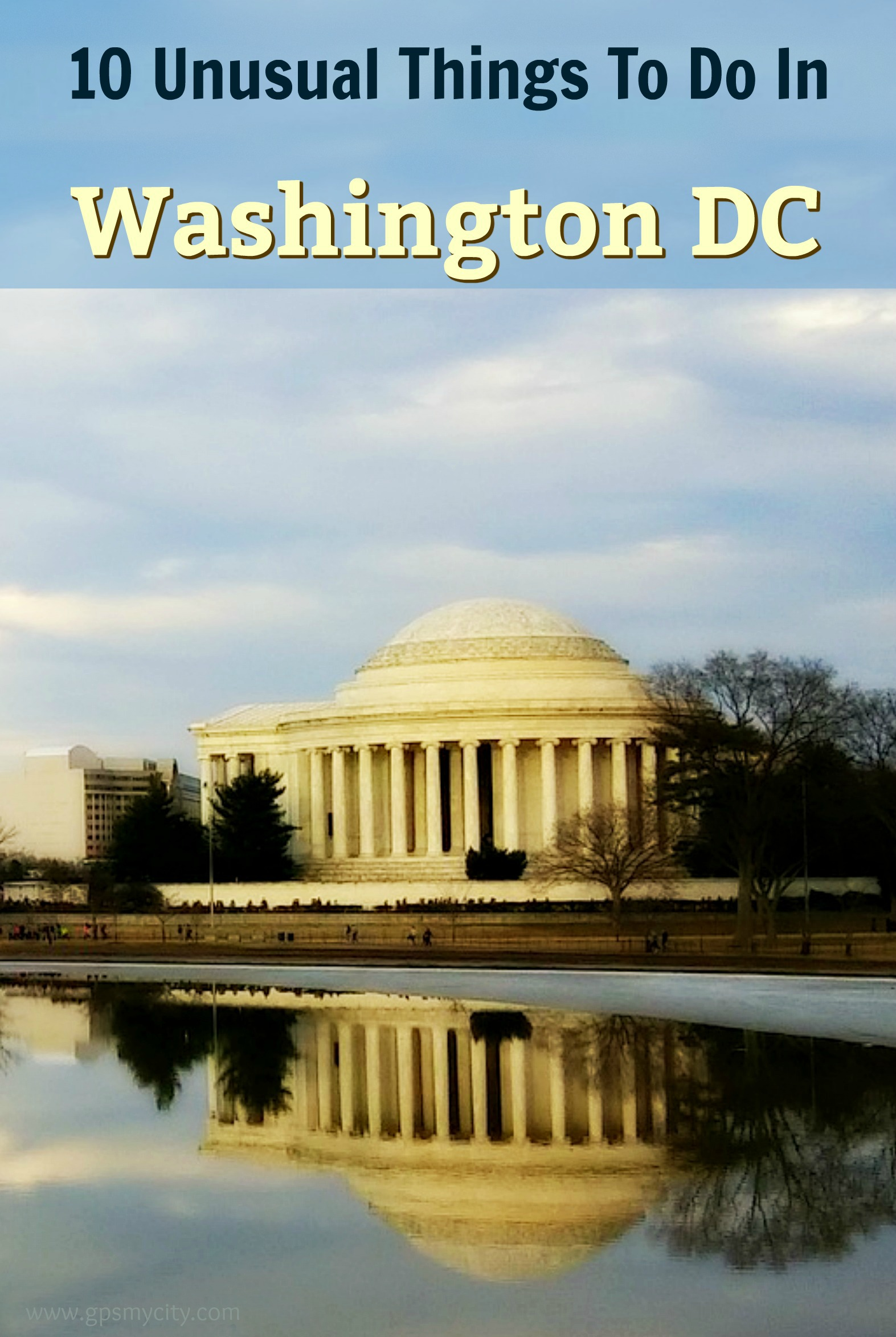 10 Unusual Things to Do in Washington DC