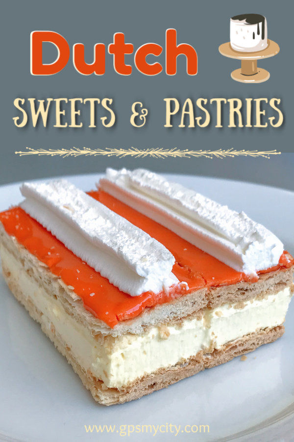 Dutch Sweets and Pastries