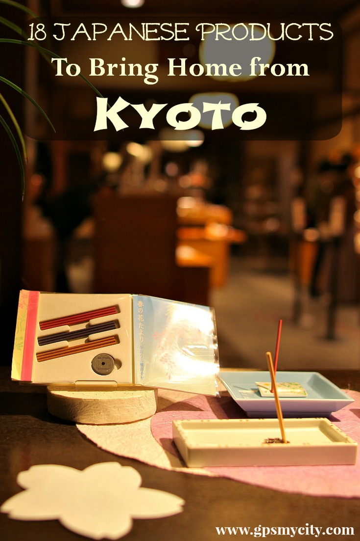 18 Japanese Products To Bring Home from Kyoto