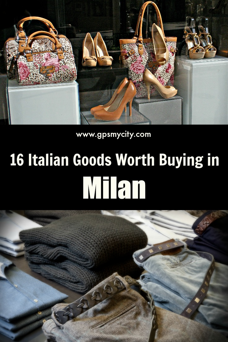 souvenir shopping guide 16 italian goods worth buying in milan. Black Bedroom Furniture Sets. Home Design Ideas
